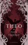 Theo: A Novella - Paul Torday