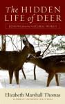 The Hidden Life of Deer - Elizabeth Marshall Thomas