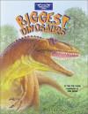 Biggest Dinosaurs [With Stickers] - Dino Don Lessem, John Bindon