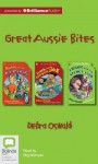 Debra Oswald Great Aussie Bites: Nathan and the Ice Rockets/Frank and the Emergency Joke/Frank and the Secret Club - Debra Oswald, Stig Wemyss