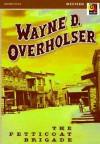 The Petticoat Brigade - Wayne D. Overholser