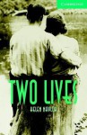 Two Lives Level 3 Lower Intermediate Book with Audio CDs (2) Pack [With CD] - Helen Naylor, Philip Prowse