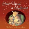 Once Upon a Bedtime. - Andrew Murray, Anne Mangan, A.U. Benjamin, Ragnhild Scamell