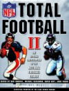 Total Football II: The Official Encyclopedia of the National Football League - Bob Carroll, Michael Gershman, John Thorn, David Neft, Total Sports