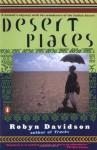 Desert Places - Robyn Davidson