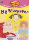 Let's Color Together -- My Sleepover - Sylvia Walker