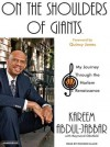 On the Shoulders of Giants: My Journey Through the Harlem Renaissance - Kareem Abdul-Jabbar, Raymond Obstfeld, Richard Allen