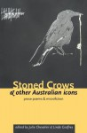 Stoned Crows & Other Australian Icons - Julie Chevalier, Linda Godfrey