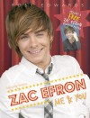 Zac Efron: Me & You - Posy Edwards