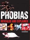 Phobias: Revealed and Explained - Richard Waters
