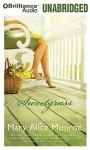 Sweetgrass - Mary Alice Monroe, Sandra Burr