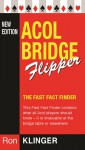 Acol Bridge Flipper: The Fast Fact Finder - Ron Klinger