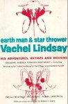 Earth Man & Star Thrower : His Adventures, Rhymes and Designs - Vachel Lindsay