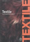 Textile, Volume 1, Issue 2: The Journal of Cloth and Culture - Pennina Barnett, Janis Jefferies, Doran Ross