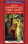 Re Lear, La bisbetica domata, Sogno di una notte di mezza estate, Romeo e Giulietta - Carlo Rusconi, William Shakespeare