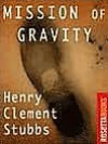 Mission of Gravity - Hal Clement, Henry Clement Stubbs