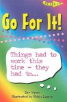 Go For It!: Things Had to Work This Time - They Had To... - Sue Vyner, Robin Lawrie