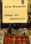 Dziesięć serc czerwiennych - Janina Broniewska