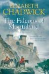 The Falcons of Montabard - Elizabeth Chadwick