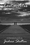 Lost Poetix - Joshua Shelton