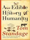 An Edible History of Humanity (MP3 Book) - Tom Standage, George K. Wilson