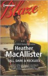 Tall, Dark & Reckless - Heather MacAllister