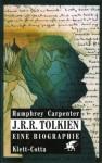 J.R.R. Tolkien. Eine Biographie - Humphrey Carpenter