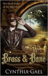 Brass and Bone - Cynthia Gael