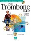 Play Trombone Today! - Hal Leonard Publishing Company