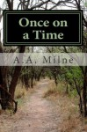 Once on a Time - A.A. Milne