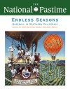 The National Pastime, Endless Seasons, 2011: Baseball in Southern California - Society for American Baseball Research (SABR)
