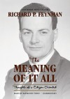 The Meaning of It All: Thoughts of a Citizen-Scientist (Audio) - Richard P. Feynman, Raymond Todd