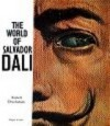 The World Of Salvador Dali - Robert Descharnes