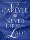 Never Lie to a Lady (Neville Family #1) - Liz Carlyle