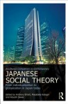 Routledge Companion to Contemporary Japanese Social Theory: From Individualization to Globalization in Japan Today - Anthony Elliott, Masataka Katagiri, Atsushi Sawai