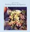 Deluxe Wedding Planner & Organizer: Everything You Need to Create the Wedding of Your Dreams - Genevieve Morgan, Genevieve Morgan