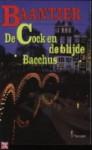 De Cock en de blijde Bacchus - A.C. Baantjer