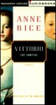 Vittorio, the Vampire - Alan Cumming, Anne Rice