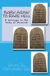 Born again to raze hell - James Crawford