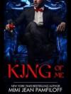 King of Me - Mimi Jean Pamfiloff