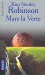Mars la Verte (Mars, #2) - Kim Stanley Robinson, Michel Demuth