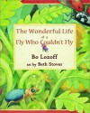 The Wonderful Life of a Fly Who Couldn't Fly - Bo Lozoff