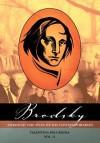 Brodsky Through the Eyes of His Contemporaries (Vol 2) - Valentina Polukhina, Chris Jones, Daniel Weissbort, Tatiana Retivov