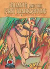Squanto and the First Thanksgiving (On My Own Holidays) - Joyce K. Kessel, Lisa Donze
