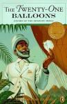 The Twenty-one Balloons - William Pène du Bois, John McDonough