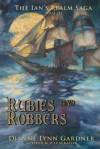 Rubies and Robbers - Dianne Lynn Gardner