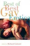 Best of Best Gay Erotica, Volume 2 - Richard Labonté, Richard Labonté