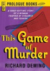 This Game of Murder - Richard Deming