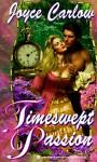 Timeswept Passion - Joyce Carlow
