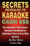 KARAOKE HANDBOOK - Secrets Revealed to Karaoke Cash $$$ - Chris Roberts, Susie Rose
